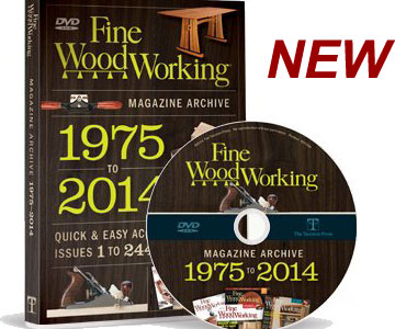 Fine Woodworking Magazine Archive